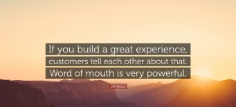 23180-jeff-bezos-quote-if-you-build-a-great-experience-customers-tell